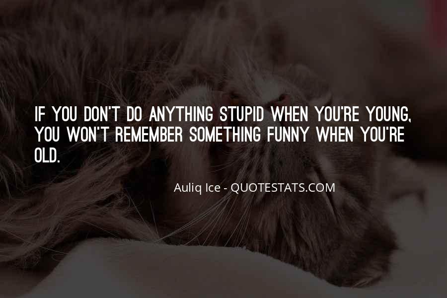 When Life Funny Quotes #1170654