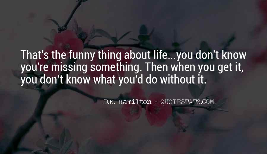 When Life Funny Quotes #1184834