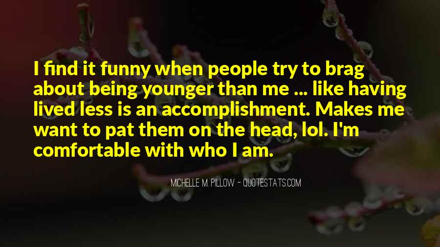 When Life Funny Quotes #1312389