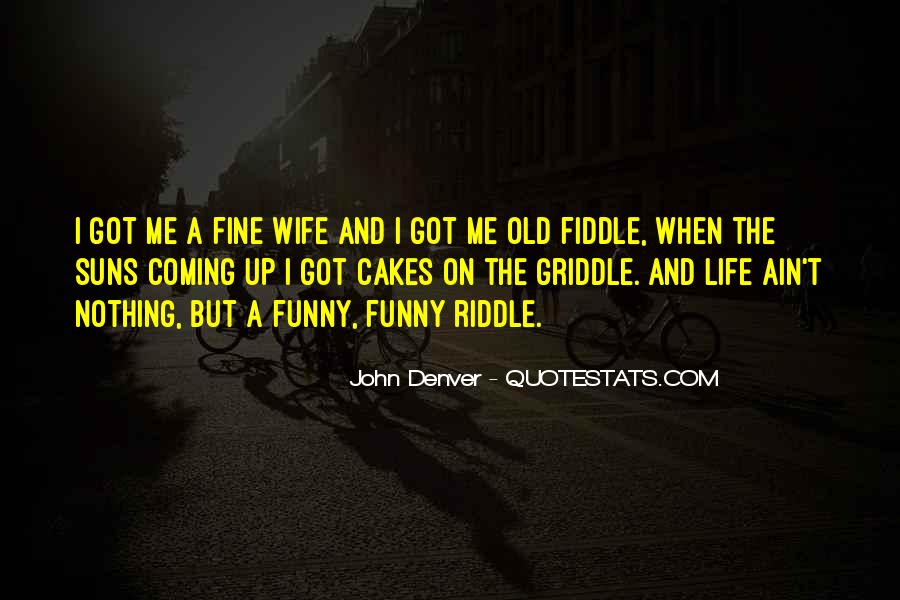 When Life Funny Quotes #388175
