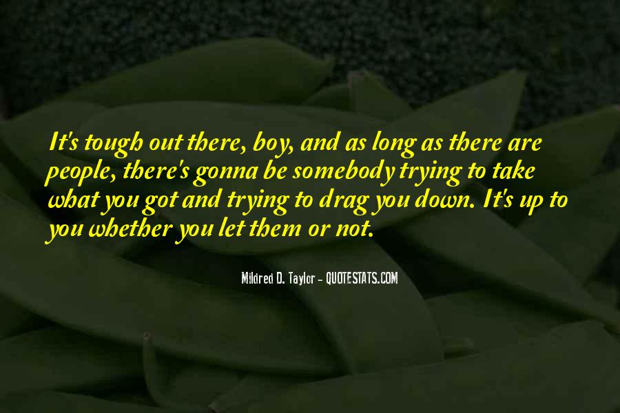 When Life Gets Too Tough Quotes #109902