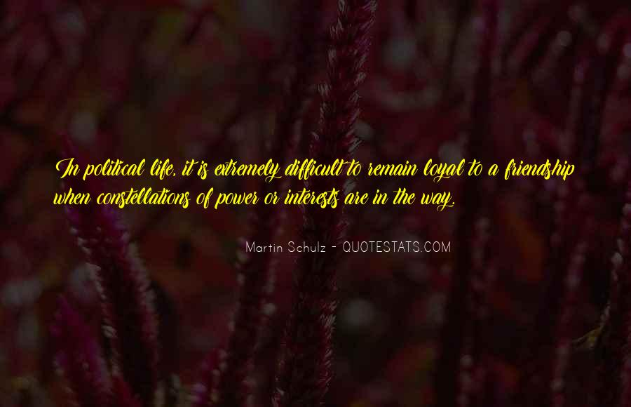 When Life Is Difficult Quotes #1132461