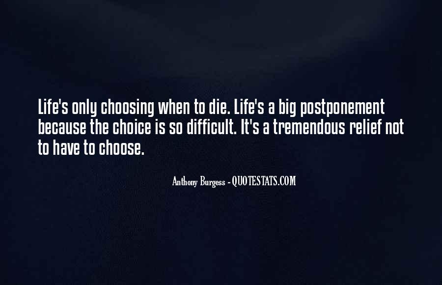 When Life Is Difficult Quotes #1290108