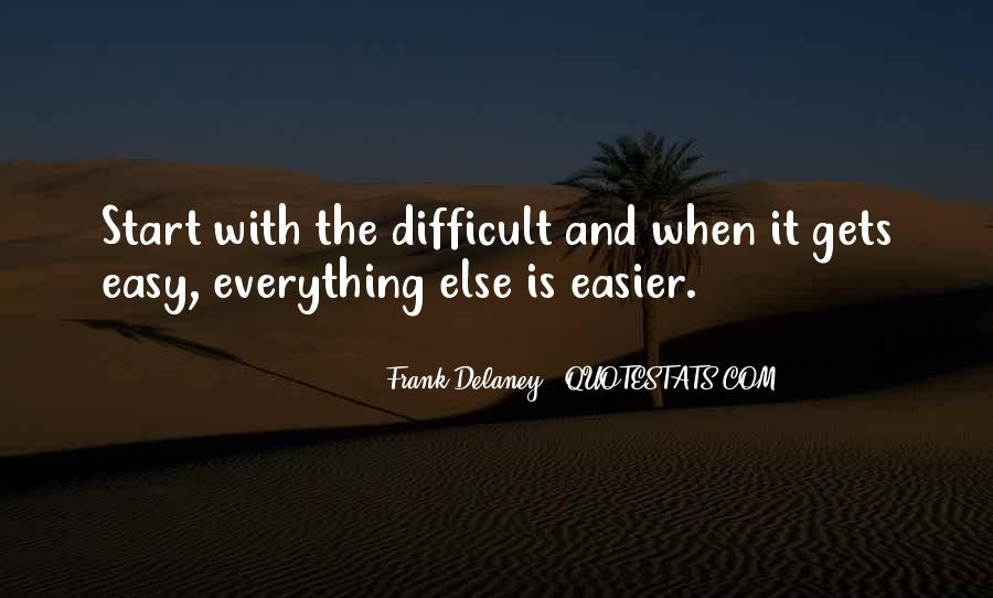 When Life Is Difficult Quotes #1389230