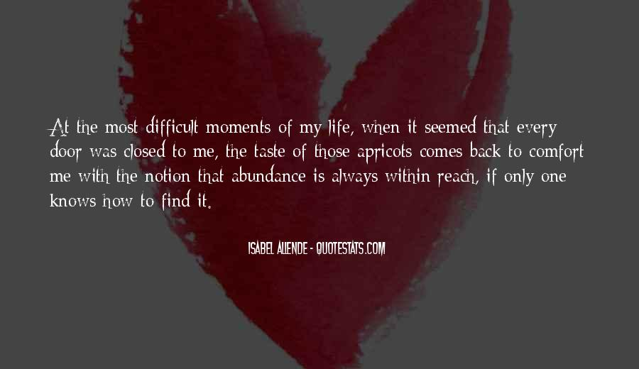 When Life Is Difficult Quotes #199030
