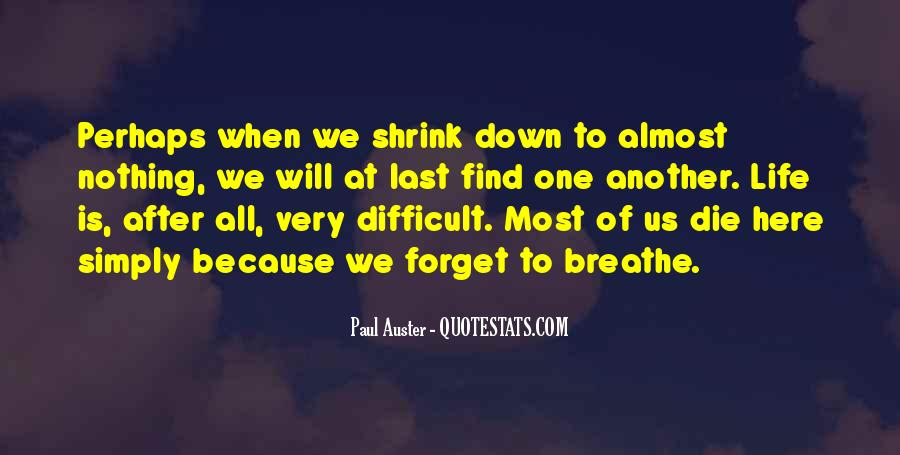 When Life Is Difficult Quotes #354809
