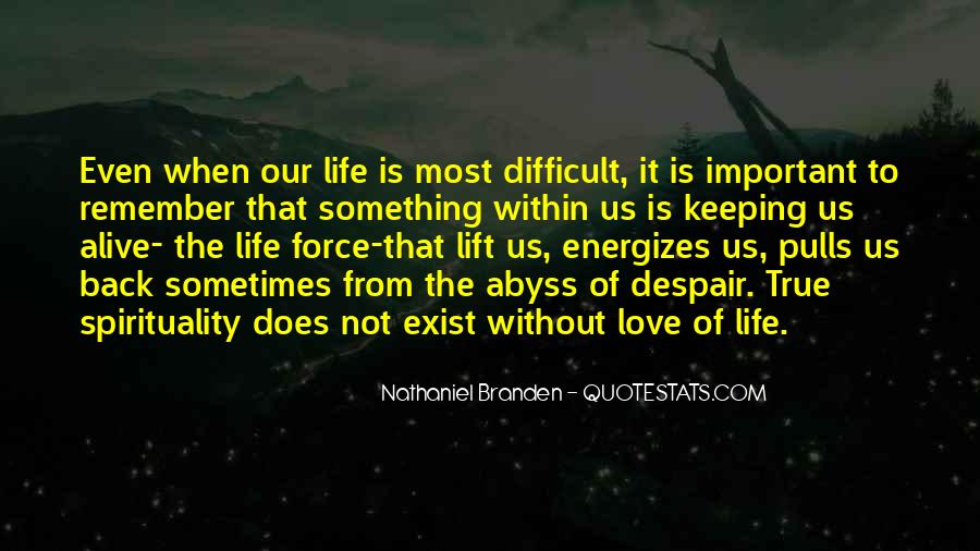 When Life Is Difficult Quotes #64241