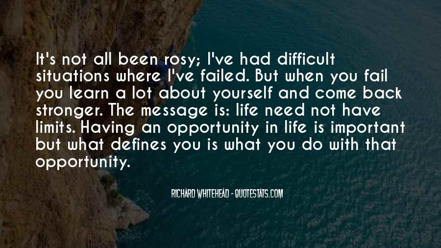 When Life Is Difficult Quotes #906028