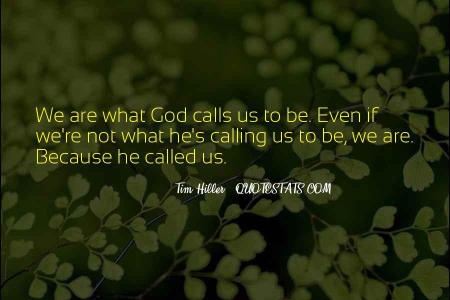 When Past Calls Quotes #1513