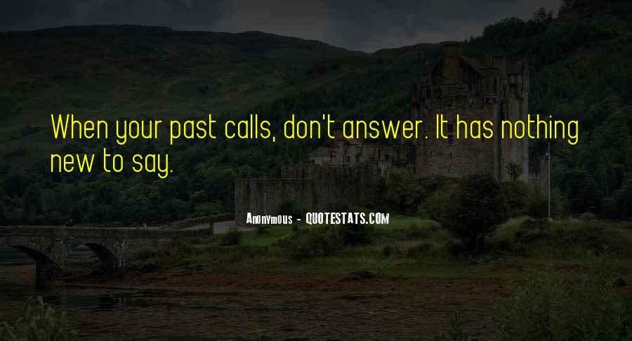 When Past Calls Quotes #978051