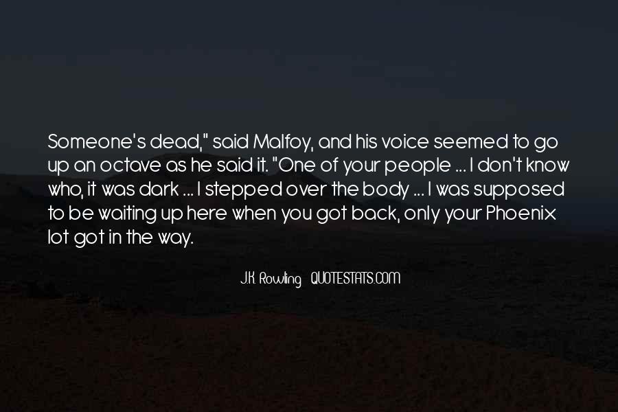 When Someone Dead Quotes #1068884