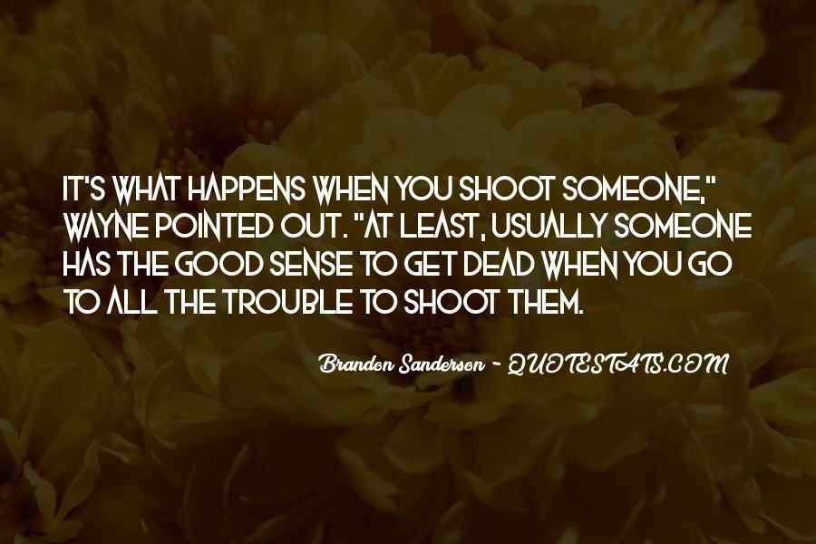 When Someone Dead Quotes #1170620