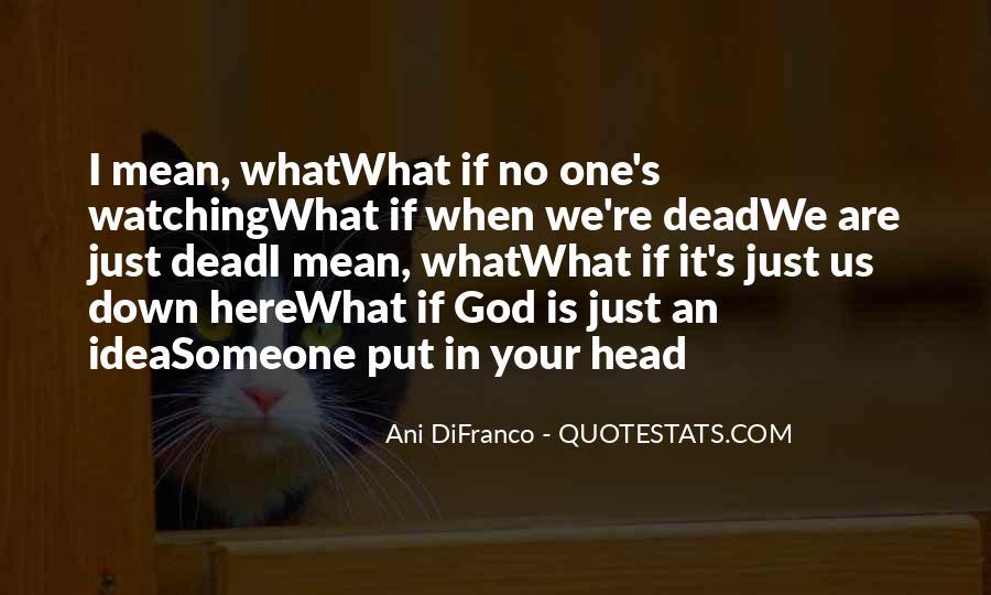 When Someone Dead Quotes #117526
