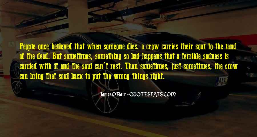 When Someone Dead Quotes #1349553