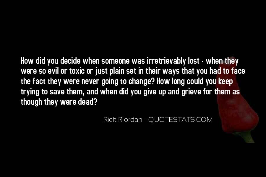 When Someone Dead Quotes #1654482