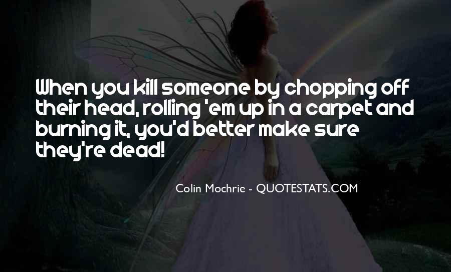 When Someone Dead Quotes #1720152