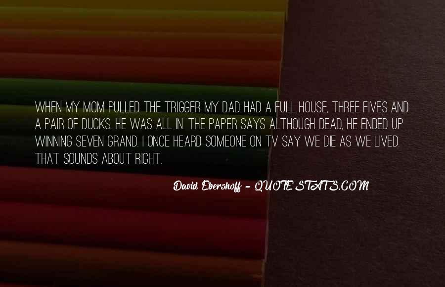 When Someone Dead Quotes #1875008