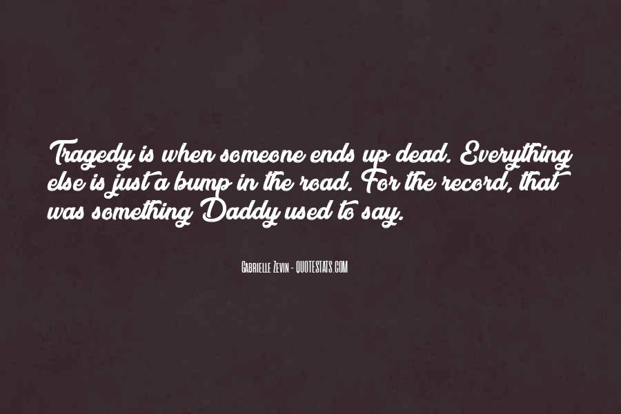 When Someone Dead Quotes #600528