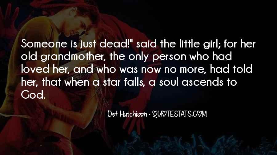 When Someone Dead Quotes #898290