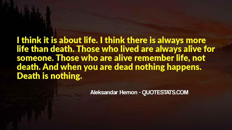 When Someone Dead Quotes #946049