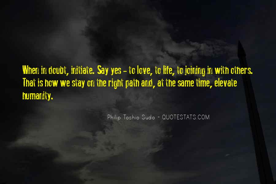 When The Time's Right Love Quotes #1033914