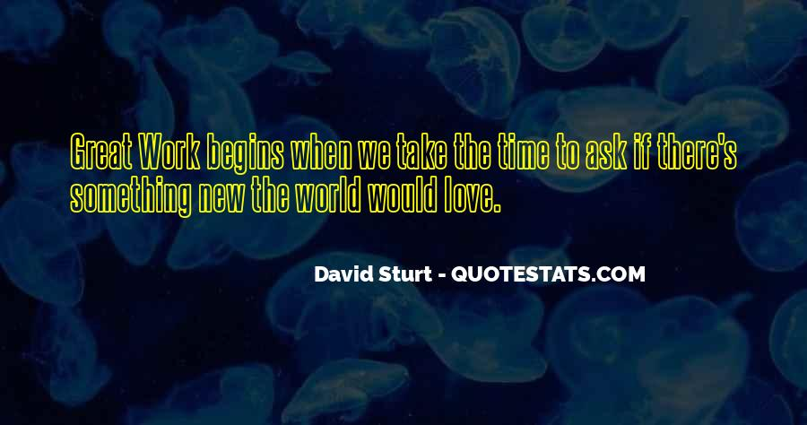 When The Time's Right Love Quotes #1175022