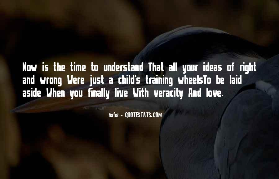 When The Time's Right Love Quotes #1285051