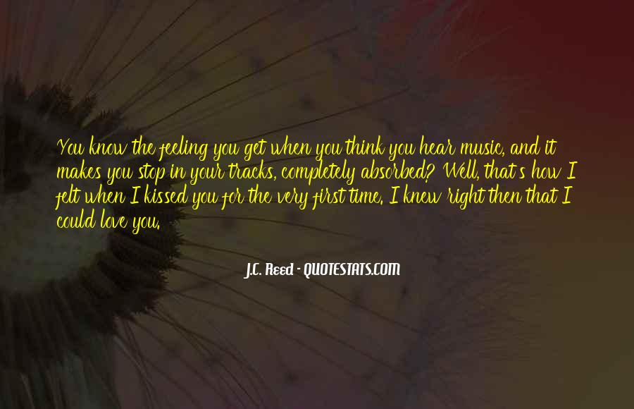 When The Time's Right Love Quotes #385092