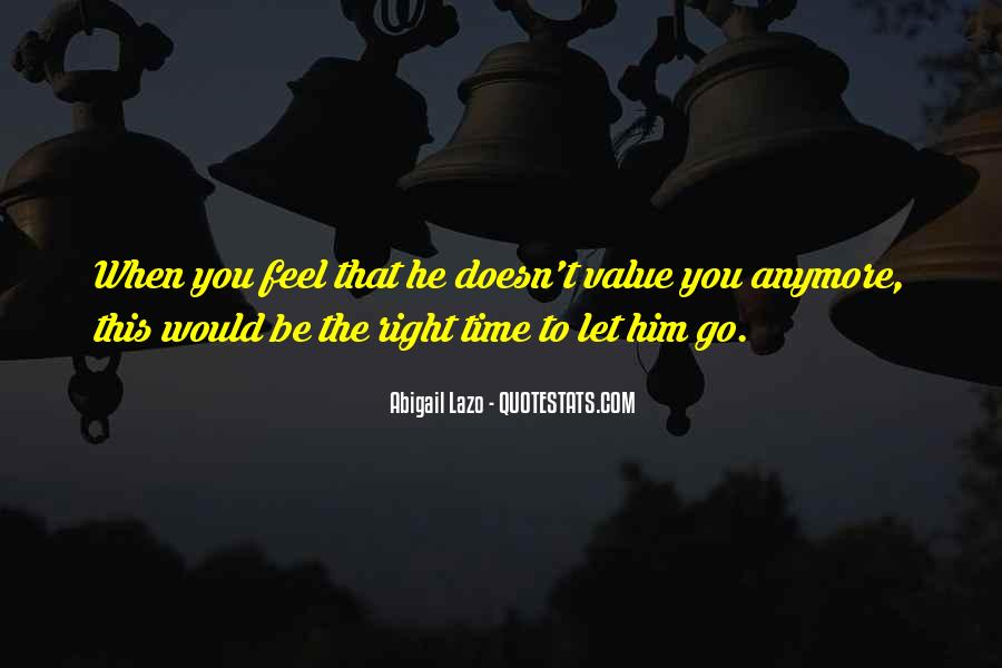 When The Time's Right Love Quotes #804040