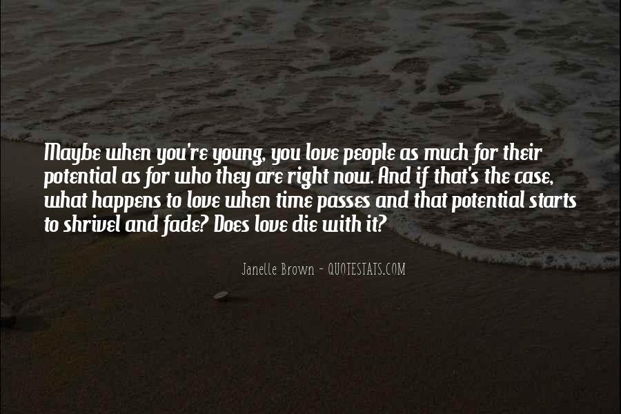 When The Time's Right Love Quotes #953509