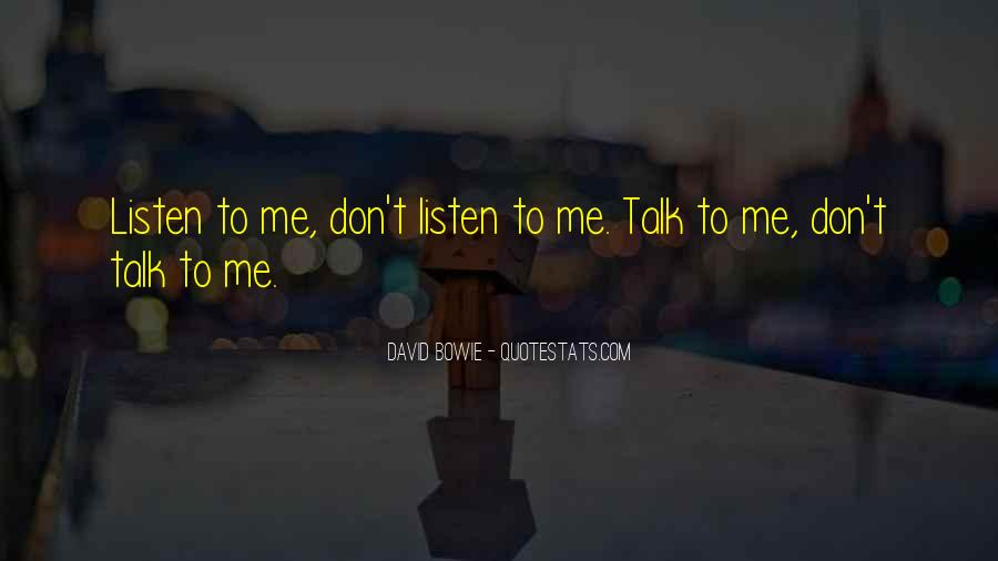 When U Dont Talk To Me Quotes #745442