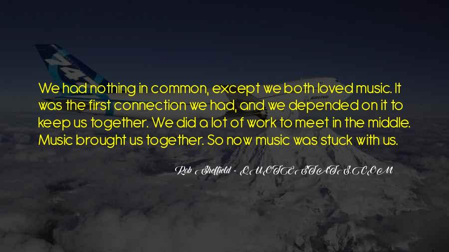 When We First Meet Quotes #138013