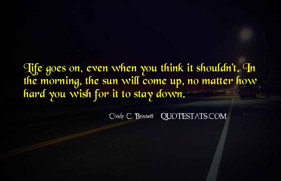 When Will You Come Quotes #116325