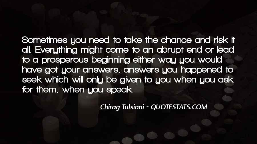 When Will You Come Quotes #141692