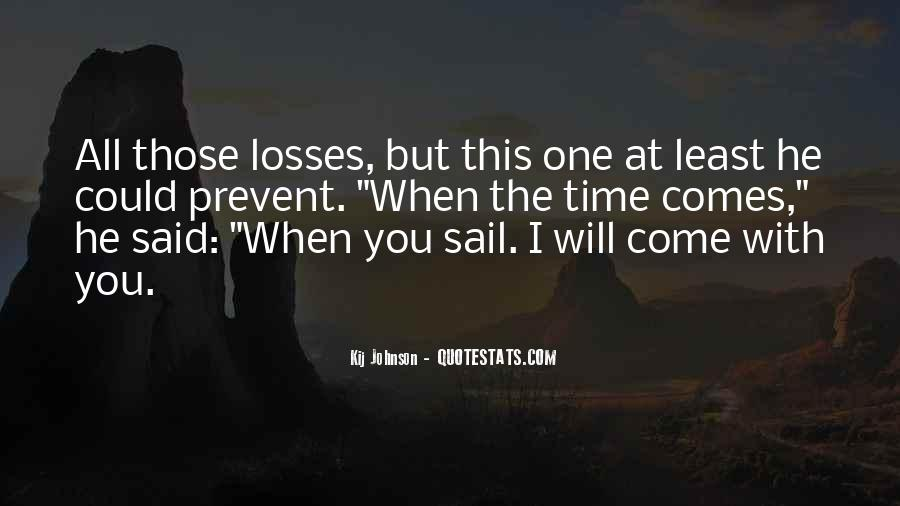 When Will You Come Quotes #183100