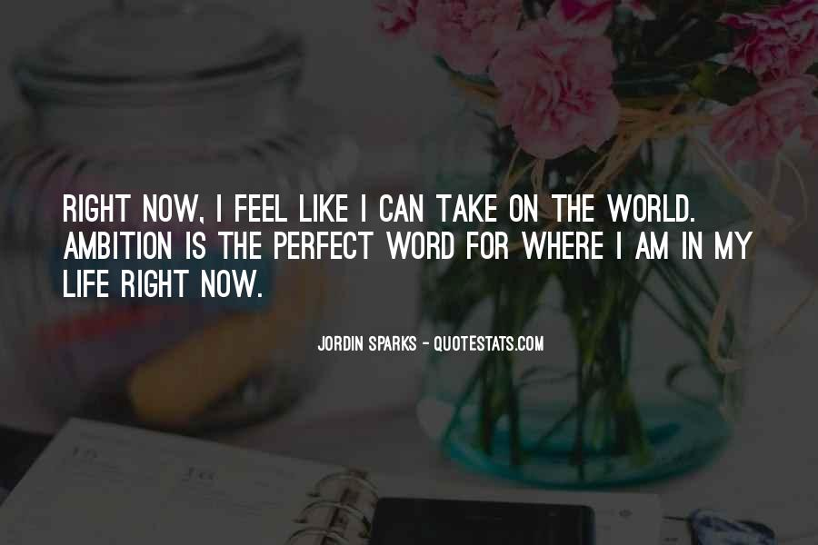 When You Feel All Alone In This World Quotes #12076