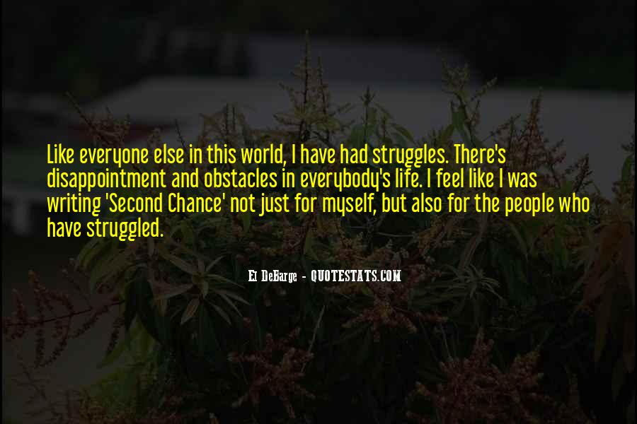 When You Feel All Alone In This World Quotes #24079