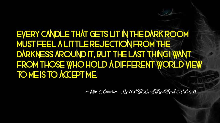 When You Feel All Alone In This World Quotes #25823