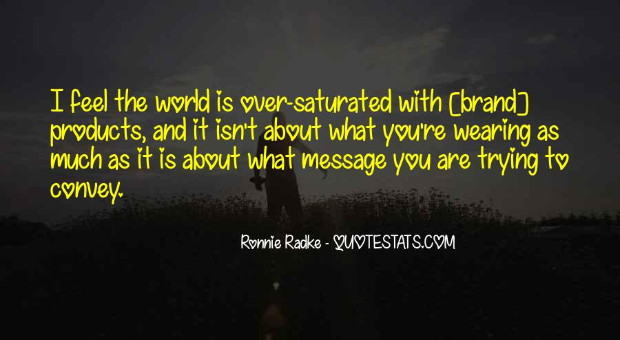 When You Feel All Alone In This World Quotes #33137