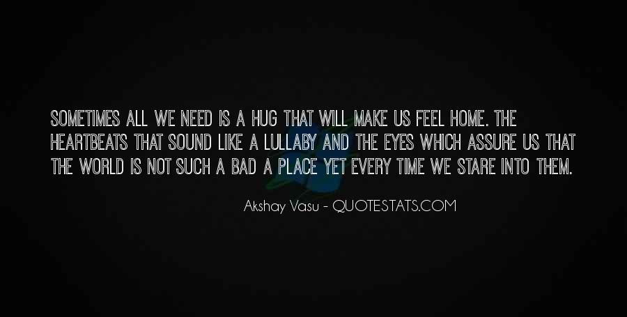 When You Feel All Alone In This World Quotes #38396