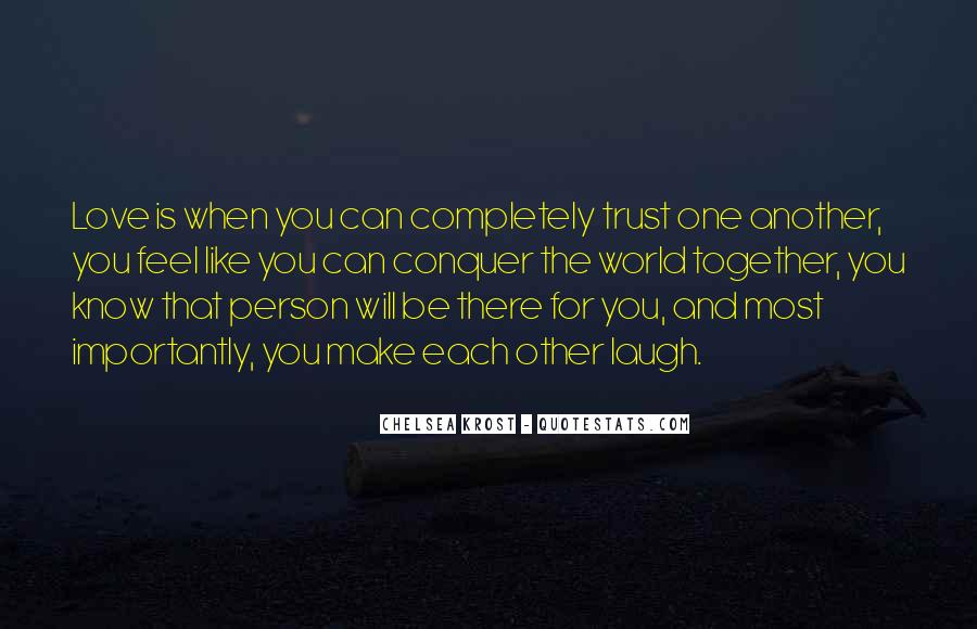 When You Feel All Alone In This World Quotes #66085