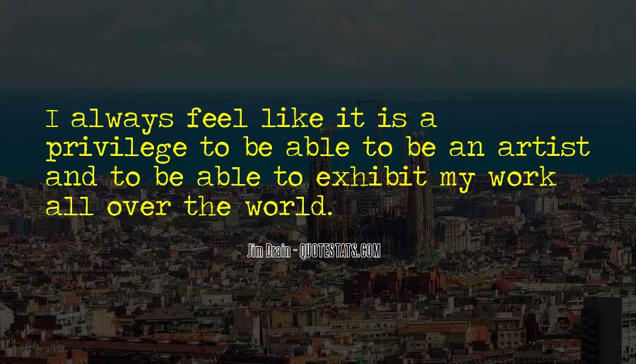 When You Feel All Alone In This World Quotes #79633