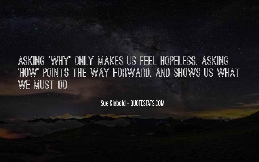When You Feel Hopeless Quotes #112915