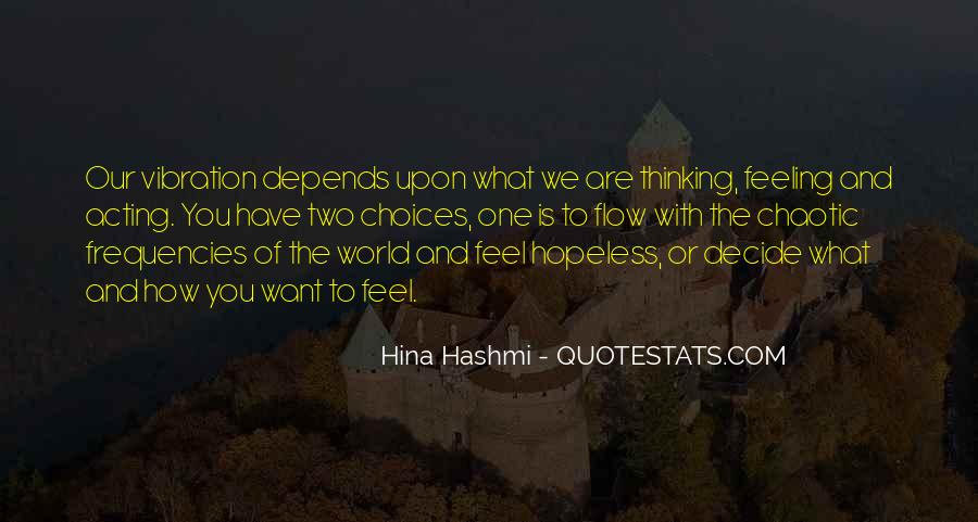 When You Feel Hopeless Quotes #325410