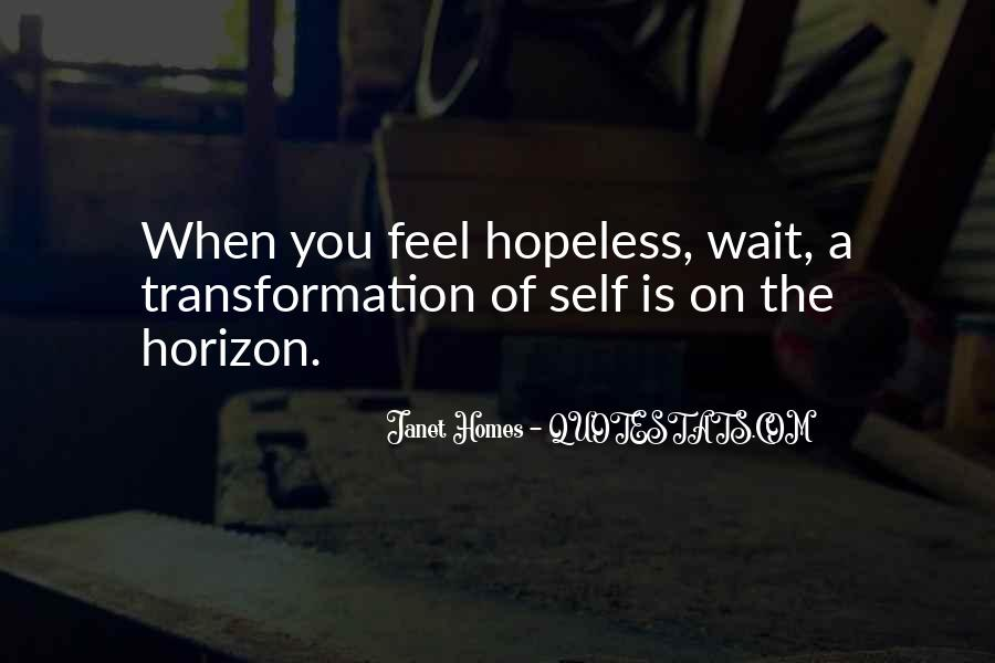 When You Feel Hopeless Quotes #490267