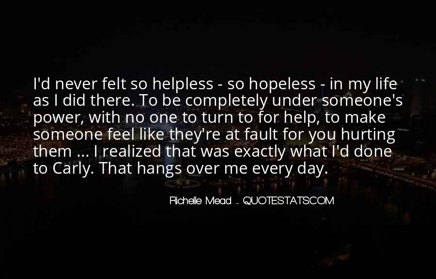 When You Feel Hopeless Quotes #617339