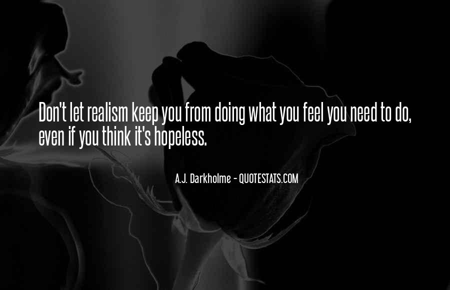 When You Feel Hopeless Quotes #823397