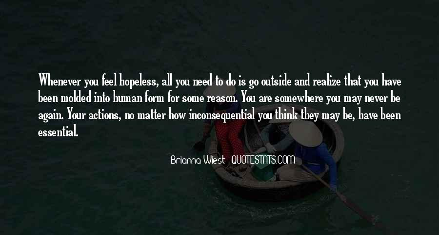When You Feel Hopeless Quotes #995539