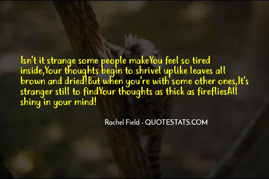 When You Feel Tired Quotes #1688710