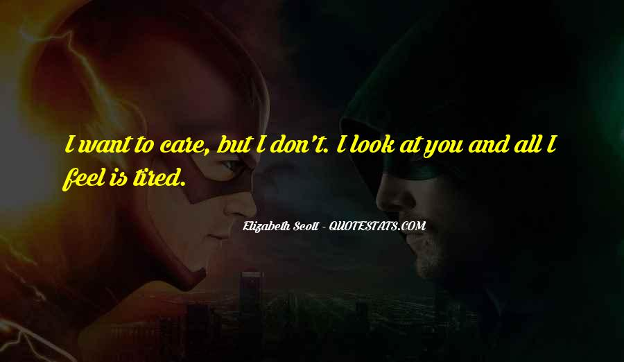 When You Feel Tired Quotes #193336